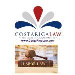 The Costa Rica Labor Code  – Law # 2