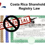 Costa Rica Corporations Must Disclose Their Shareholders