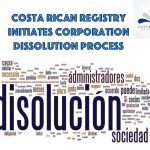 Costa Rica Corporations Are Being Liquidated For Non Payment of Corporation Tax