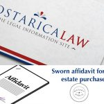 Sworn affidavit required for real estate purchases in Costa Rica