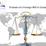 Probate of a Foreign Will in Costa Rica
