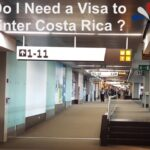 Do I Need a Visa to Enter Costa Rica ?
