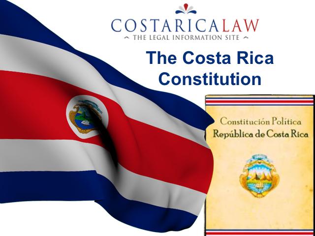 Costa Rica Constitution in English - CostaRicaLaw com