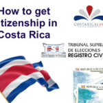How to get Citizenship in Costa Rica