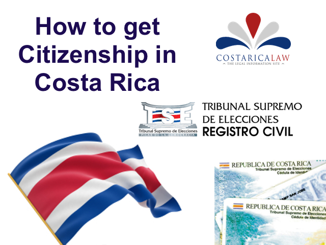How To Get Citizenship In Costa Rica Costaricalaw Com