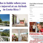 Who is liable when you are injured at an Airbnb in Costa Rica ?