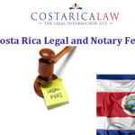 Costa Rica Legal and Notary Fees