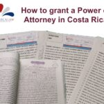 How to grant a Power of Attorney in Costa Rica