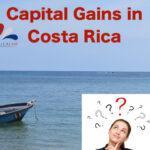 Capital Gains in Costa Rica