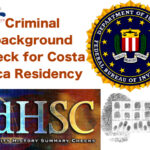 Get your FBI criminal background search for residency in Costa Rica