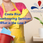 Hiring a housekeeper or maid services in Costa Rica. What are the Labor Laws ?