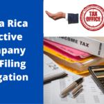 Costa Rica Inactive Company Tax Filing Obligation