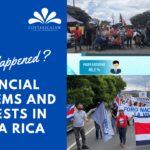 Financial problems and protests in Costa Rica – What happened?