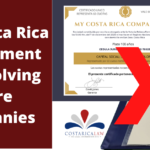 The Costa Rica Government is Dissolving More Companies